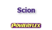 Powerflex Buchsen Scion